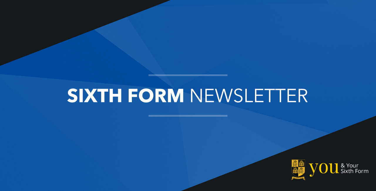 Sixth Form News:  Friday 1st February 2019